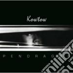 Kowtow cd musicale di Pendragon