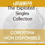 Singles collection cd musicale di Exploited