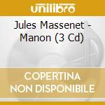 Manon-3 cd cd musicale di Richard Bonelli