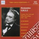Beniamino Gigli - Gigli Edition, Vol.7: Londra, New York E Milano 1931-1932 cd musicale di Beniamino Gigli