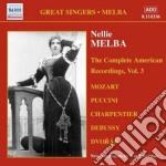 The complete american recordings, vol.3: cd musicale di Nellie Melba