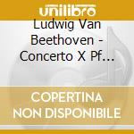 Beethoven-piano conc.3&4 cd musicale di SCHUNABEL