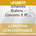 Brahms-piano concerto n.1 cd musicale di SCHNABEL