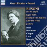 Busoni e i suoi allievi: egon petri, mic cd musicale di Ferruccio Busoni