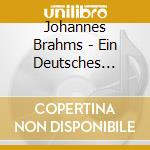 A german requiem cd musicale di BRAHMS