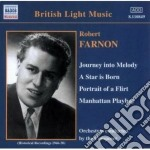 Robert Farnon - Journey Into Melody, A Star Is Born, Potrait Of A Flirt, Manhattan Playboy cd musicale di Robert Farnon