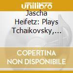 Tchaikovsky-wieniawsky-sib. cd musicale di HEIFETZ