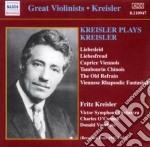 Kreisler Fritz - Kreisler Plays Kreisler cd musicale di Fritz Kreisler
