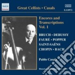 Encores and transcriptions vol.1 cd musicale di Pablo Casals