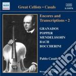Encores and transcriptions vol.2 cd musicale di Pablo Casals