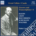 Encores and transcriptions vol.4 cd musicale di Pablo Casals