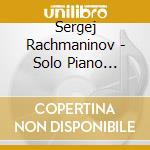 PIANO SOLO RECORDINGS, VOL.1: VICTOR REC  cd musicale di Sergei Rachmaninov