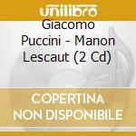 MANON LESCAUT (1957)                      cd musicale di Giacomo Puccini