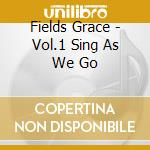 Vol.1sing as we go cd musicale di GRACIE FIELDS