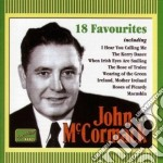 John Mccormack - 18 Favourites, Vol.1: The Kerry Dance, The Rose Of Tralee, A Pair Of Blue Eyes cd musicale
