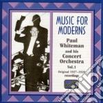 Vol.1: music for moderns, registrazioni cd musicale di Paul Whiteman