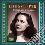 Lucienne Boyer - Parlez-moi D'amour: Original Recordings 1926-1933 cd musicale di Lucienne Boyer
