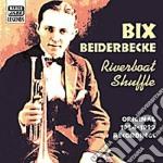 Riverboat shuffle, original recordings 1 cd musicale di Bix Beiderbecke