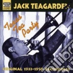 Jack Teagarden - Original Recordings 1933-1950: Texas Tea Party cd musicale di Jack Teagarden