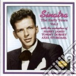 The early years vol.2: 1939-1945 cd musicale di Frank Sinatra
