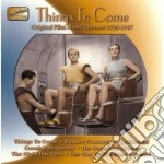 Things to come, original film music them cd musicale