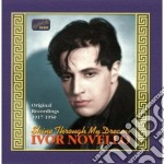 Novello Ivor - Original Recordings 1917-1950: Shine Through My Dreams cd musicale di Ivor Novello