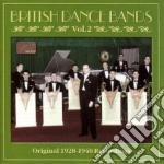 British Dance Bands - Original Recordings, Vol.2: 1928-1940 cd musicale di British dance bands