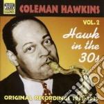 Hawk in the 30s, original recordings vol cd musicale di Coleman Hawkins