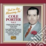But in the morning, no; original recordi cd musicale di Cole Porter