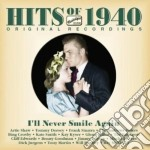 Hits of 1940 - i'll never smile again cd musicale