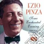 Pinza Ezio - Original Recordings 1949-1954: Some Enchanted Evening cd musicale di Ezio Pinza