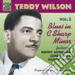 Teddy Wilson - Original Recordings 1935-1937: Blues Inc Sharp Minor cd musicale di Teddy Wilson
