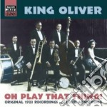 Oh play that thing!, original recording cd musicale di Oliver King