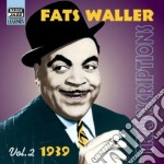 Transcriptions vol. 2: 1939 cd musicale di Fats Waller