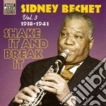 Shake it and break, original recordings cd musicale di Sidney Bechet