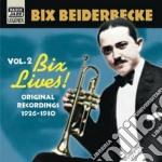 Bix lives!, original recordings vol.2: 1 cd musicale di Bix Beiderbecke