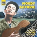 Pastures of plenty, original recordings cd musicale di Guthrie Woody
