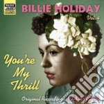 You're my thrill cd musicale di Billie Holiday
