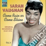 Come rain or come shine, original record cd musicale di Sarah Vaughan
