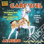 Carousel (original broadway cast, 1945), cd musicale di Richard Rodgers