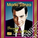 Mario Lanza - Because You're Mine - Original Broadway Cast 1949 cd musicale di Mario Lanza