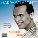 Matilda, matilda cd musicale di Harry Belafonte