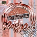 The birth of rock'n roll, original recor cd musicale