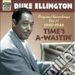 Time's a-wastin' - original recordings v cd musicale di Duke Ellington