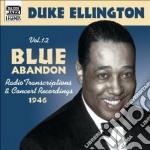 Blue abandon, original recordings vol.12 cd musicale di Duke Ellington