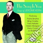 The songs is you - songs, original recor cd musicale di Jerome Kern