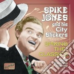 Spiking the classics, original recording cd musicale di Spike Jones
