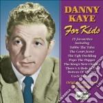 For kids (1947-1955) cd musicale di Danny Kaye