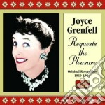 Joyce Grenfell - Requests The Pleasure: Original Recordings 1939-1954 cd musicale di Joyce Grenfell