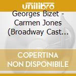 CARMEN JONES                              cd musicale di George Bizet